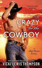 NEW Crazy for the Cowboy (A Sexy Texans Novel) by Vicki Lewis Thompson