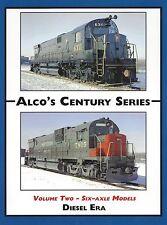 Alco's Siglo Series, Vol.2: Six-Axle Modelos (C-628, C-630, & C-636) Nuevo Libro