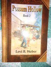 *New* Possum Hollow, Book 2 by Levi B. Weber