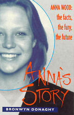 Anna's Story by Bronwyn Donaghy (Paperback, 1996)
