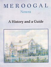 MEROOGAL Nowra: A History and a Guide