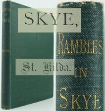 RAMBLES IN SKYE*1885*DUNVEGAN*GLENDALE*CROFTING*ST KILDA ISLE*HIGHLAND COMMUNION