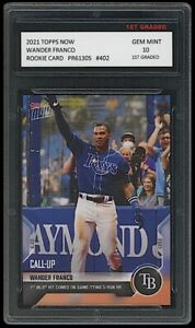 WANDER FRANCO 2021 TOPPS NOW (CALL-UP) 1ST GRADED 10 ROOKIE CARD TAMPA BAY RAYS