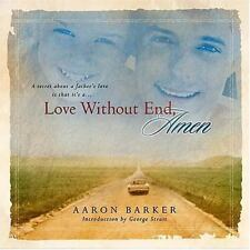 Love Without End, Amen Barker, Aaron HC & CD Illustrated Free Shipping