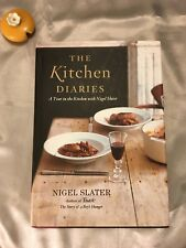 The Kitchen Diaries: A Year In The Kitchen With Nigel Slater (Hardcover, 2006)