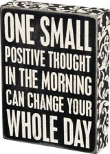 WOOD SIGN~ONE SMALL POSITIVE THOUGHT IN THE MORNING CAN CHANGE YOUR WHOLE DAY