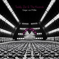 TEDDY ZER & THE KWANDS ~ Geiger von Müller  ~ 2018 EU12-track CD album ~ NEW CD