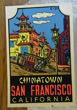 ORIGINAL VINTAGE TRAVEL DECAL CHINATOWN SAN FRANCISCO CA AUTO TRAILER OLD SF RV