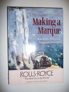 Making A Marque Rolls-Royce Motor Car Promotion 1904-1940