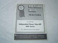 Ih International farmall 400 series tractor  00004000 power take-off shop service manual