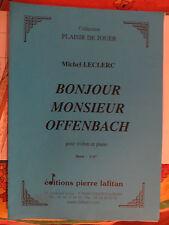 """Partition pour violon et piano, """"bonjour Monsieur hoffenbach"""" de michel Leclerc"""