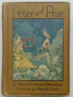 Peter And Prue by Mary Dickerson Donahey - 1924 - 1st Edition - HC