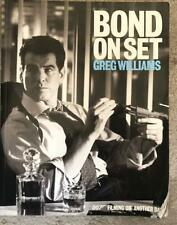 Bond on set: 007 filming Die another day by Greg Williams (Hardback)