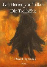 Die Trollhöhle, Fantasy, Roman, 2013, eBook, deutsch