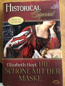 Historical Special Band 28 - Die Schöne mit der Maske - Elizabeth Hoyt