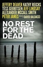 No Rest for the Dead,Jeffrey Deaver, David Baldacci, Alexander McCall Smith, Ka