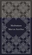 A Penguin Classics Hardcover Ser.: Meditations by Marcus Aurelius (2015, Hardcover)