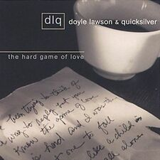 The Hard Game of Love by Doyle Lawson & Quicksilver (CD, May-2002, Sugar Hill)
