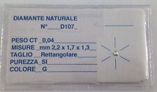DIAMANTE NATURALE TAGLIO RETTANGOLARE - COLORE G - CARATI 0,04