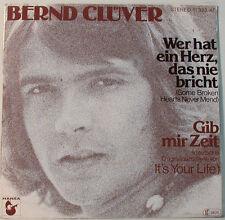 """BERND CLÜVER - WER A UNE HERZ LE JAMAIS BRICHT - HANSA RECORDS [F164] 7""""SINGLES"""