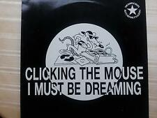 Clicking the Mouse - I must be dreaming