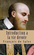 Introduction a la Vie Devote by Francois de Sales (2013, Paperback)