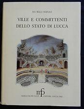 J/ VILLE E COMMITTENTI DELLO STATO DI LUCCA (Isa Belli Barsali)1980 (en italien)