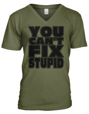 You Can't Fix Stupid Dumb Cant Comedian Blue Collar Joke As Men's V-Neck T-Shirt