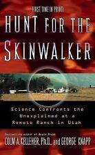 Hunt For The Skinwalker by Colm Kelleher, George Knapp (Paperback, 2005)