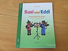 Susi und Eddi Band 2 - Geigenschule für Kinder - Anja Elsholz