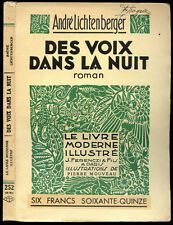 André Lichtenberger : DES VOIX DANS LA NUIT. Le Livre Moderne Illustré