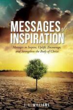 Messages of Inspiration Volume Ii by J. L. J. L. Williams (2013, Paperback)
