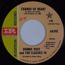DENNIS YOST & CLASSICS IV: Change of Heart USA Imperial DJ Promo Rock 45 NM-