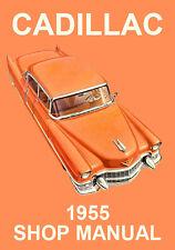 CADILLAC 1955 WORKSHOP MANUAL