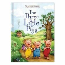 My Favourite Fairytales: Fairy Tale Story - THE THREE LITTLE PIGS - NEW