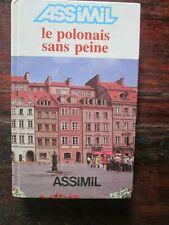 Le polonais sans peine - La méthode assimil - Barbara Kuszmider