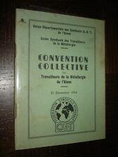 CONVENTION COLLECTIVE DES TRAVAILLEURS DE LA METALLURGIE DE L'AISNE - 1954