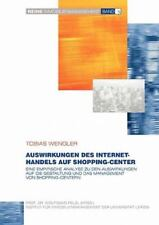 Auswirkungen Des Internet-Handels Auf Shopping-Center (german Edition): By To...