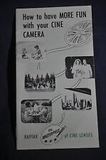 1953 How to Have More Fun with your Cine Camera - Raptar- Wollensak Brochure