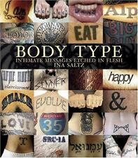 Body Type: Intimate Messages Etched in Flesh, Ina Saltz, Good Condition, Book