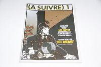 (A SUIVRE) Mensuel n1 Fevrier 1978 // Casterman