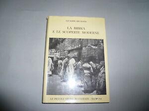 La Bibbia e le scoperte moderne Giuseppe Ricciotti Sansoni 1961