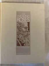 New listing The Weaving Roses of Rhode Island by Isadora Safner Hc 1985
