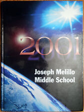 JOSEPH MELILLO MIDDLE SCHOOL Yearbook 2001 East Haven CT 06512 CONNECTICUT Fair