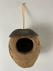 BIRD HOUSE .. Genuine Coconut Shell 6 W x 7 H x 6 D.. Handcrafted .