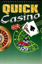 Quick Casino Slots Roulette Baccarat Keno Texas Hold'em Blackjack Craps Poker