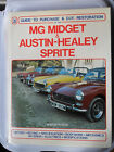 MG MIDGET AND AUSTIN HEALEY SPRITE GUIDE TO PURCHASE & RESTORATION MANUAL LENHAM