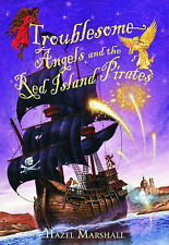 Troublesome Angels and the Red Island Pirates by HAZEL MARSHALL
