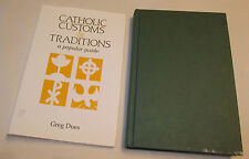 Catholic Customs & Traditions Greg Dues 23rd Publications 1989 Hardcover w/DJ