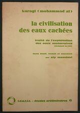 KARAGI - LA CIVILISATION DES EAUX CACHEES - IDERIC - IRAN HYDROGRAPHIE Sources..